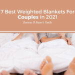 best weighted blanket for couples in 2021